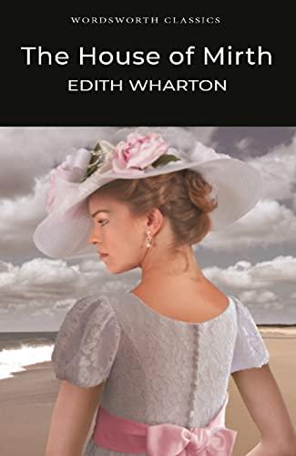 9781840224191: The House of Mirth (Wordsworth Classics)