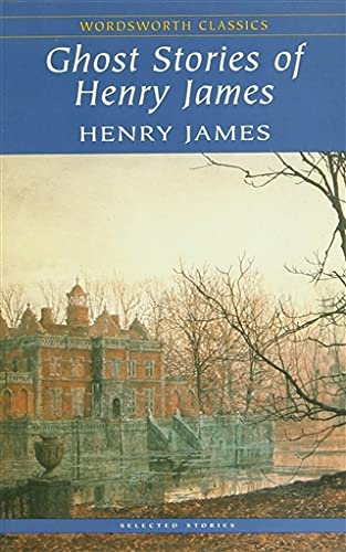 9781840224221: Ghost Stories of Henry James (Wordsworth Classics)