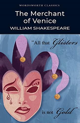 The Merchant of Venice (Wordsworth Classics): William Shakespeare
