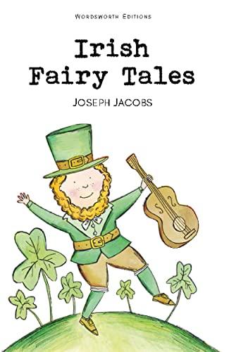 9781840224344: Irish Fairy Tales (Wordsworth Children's Classics)