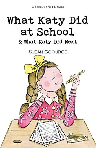 What Katy Did at School: Coolidge, Susan