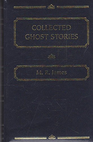 9781840224467: Collected Ghost Stories (Wordsworth Deluxe Classics)