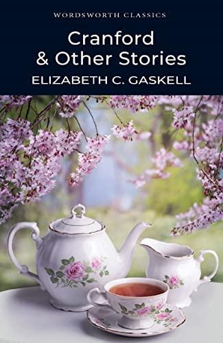 9781840224511: Cranford & Other Stories (Wordsworth Classics)