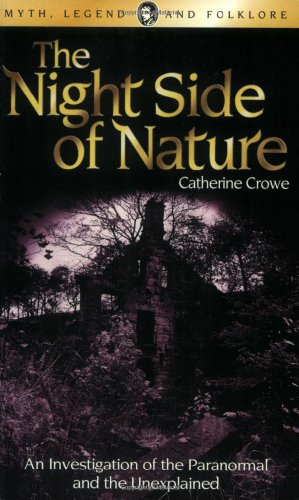 9781840225020: The Night Side of Nature (Wordsworth Myth, Legend & Folklore)