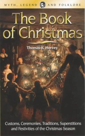 The Book of Christmas (Wordsworth Myth, Legend & Folklore): Thomas Hervey