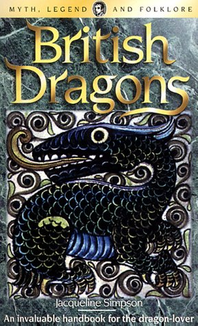 9781840225075: British Dragons (Wordsworth Myth, Legend & Folklore)