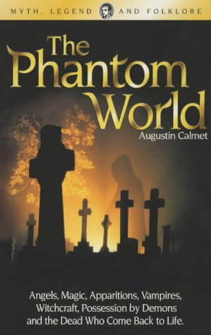 9781840225082: The Phantom World (Wordsworth Myth, Legend & Folklore)