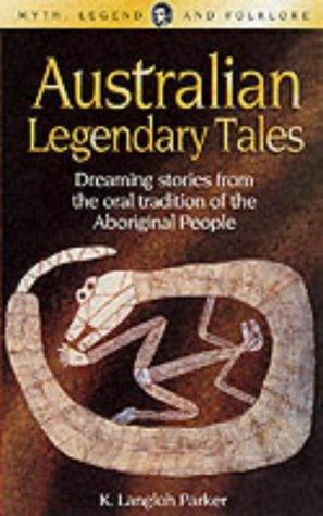 9781840225099: Australian Legendary Tales