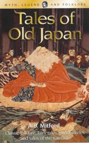 9781840225105: Tales of Old Japan (Myth, Legend & Folklore)