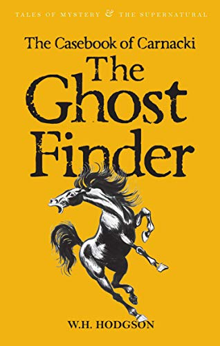 9781840225297: The Casebook of Carnacki the Ghost Finder (Tales of Mystery & the Supernatural)