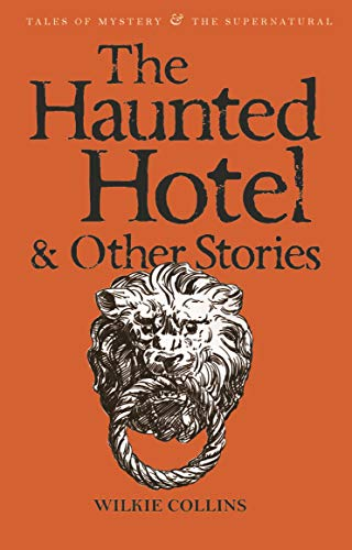 9781840225334: The Haunted Hotel & Other Stories (Tales of Mystery & the Supernatural)
