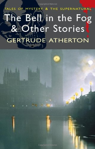 9781840225402: The Bell in the Fog & Other Stories (Tales of Mystery & the Supernatural)