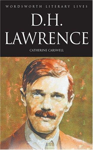 9781840225686: D.H. Lawrence: The Savage Pilgrim (Wordsworth Literary Lives)