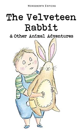 9781840225785: The Velveteen Rabbit & Other Animal Adventures (Wordsworth Children's Classics)