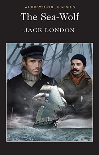 9781840225808: The Sea Wolf (Wordsworth Classics)