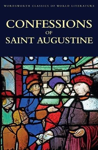 9781840225921: Confessions of Saint Augustine (Classics of World Literature)