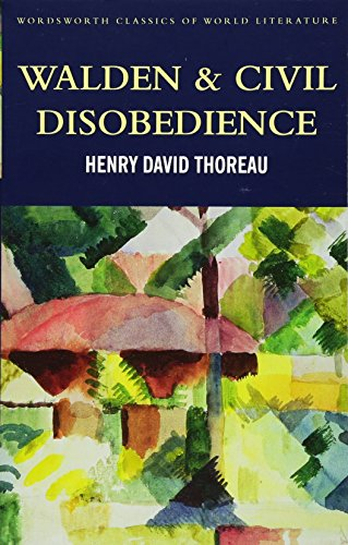 Walden & Civil Disobedience (Wordsworth Classics of: Henry David Thoreau