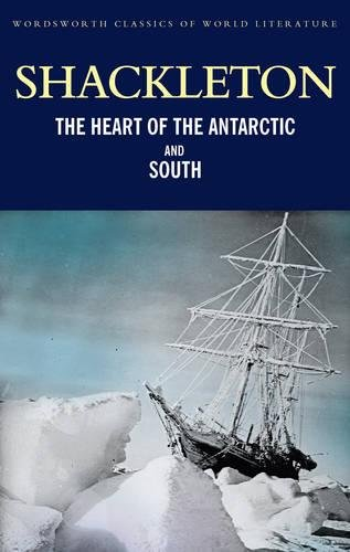 9781840226164: Heart of the Antarctic & South (Wordsworth Classics of World Literature) [Lingua Inglese]