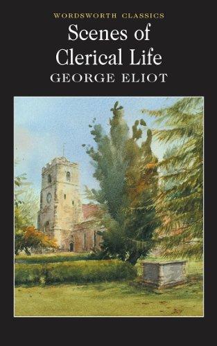 9781840226218: Scenes of Clerical Life (Wordsworth Classics)