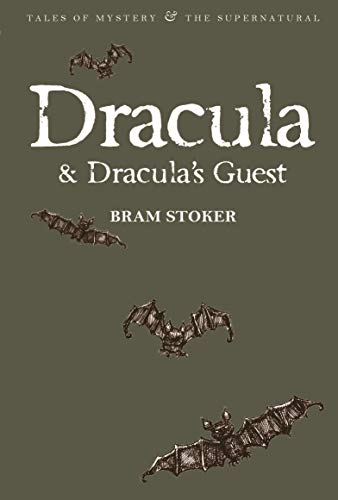 9781840226270: Dracula & Dracula's Guest (Wordsworth Mystery & Supernatural) (Tales of Mystery & the Supernatural)