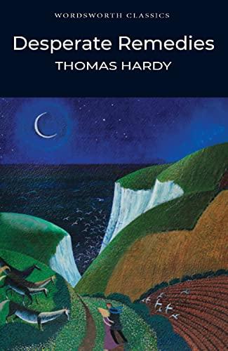 9781840226348: Desperate Remedies (Wordsworth Classics)