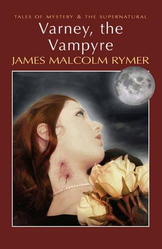 9781840226393: Varney, the Vampyre (Tales of Mystery & The Supernatural)