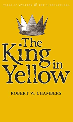 9781840226447: The King in Yellow (Tales of Mystery & the Supernatural)