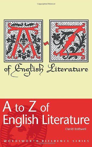 9781840226508: An A to Z of English Literature (Reference)