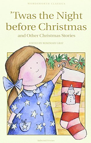 9781840226515: Twas the Night Before Christmas (Wordsworth Children's Classics)
