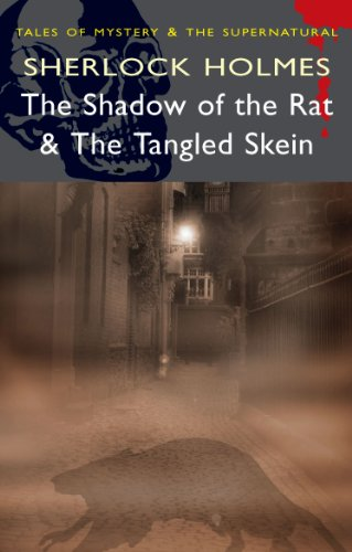 9781840226522: Sherlock Holmes - The Shadow of the Rat & The Tangled Skien (Mystery & Supernatural) (Tales of Mystery & the Supernatural)