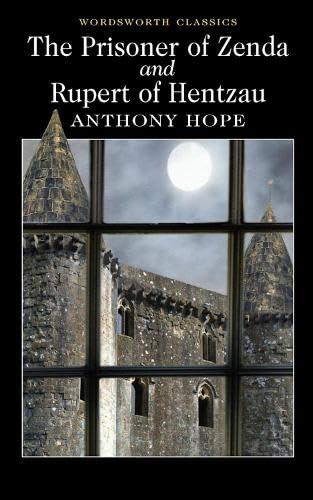 9781840226652: The Prisoner of Zenda / Rupert of Hentzau (Wordsworth Classics)