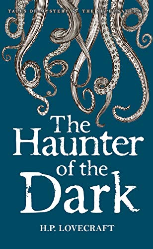 9781840226676: The Haunter Of The Dark. Collected Short Stories: 3 (Tales of Mystery & The Supernatural)