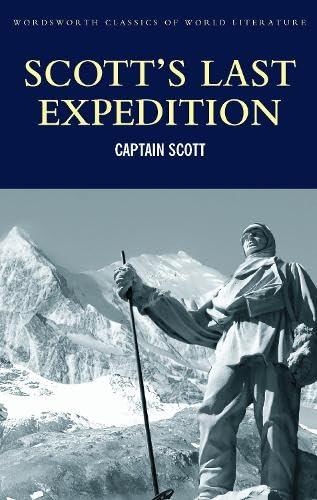 9781840226690: Scott's Last Expedition (Wordsworth Classics of World Literature)