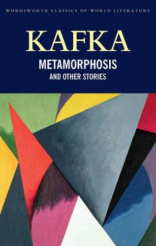 The Metamorphosis & Other Stories (Wordsworth Classics of World Literature) (1840226722) by Franz Kafka