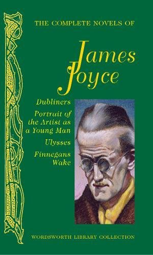 9781840226768: The Complete Novels of James Joyce (Wordsworth Library Collection)