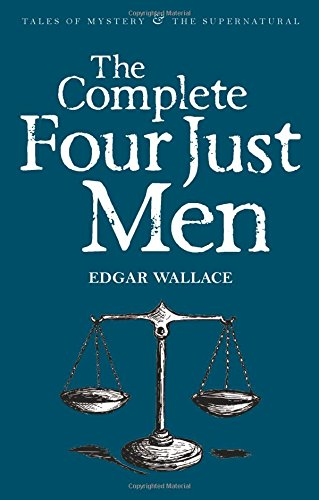 9781840226843: Complete Four Just Men (Tales of Mystery & the Supernatural)
