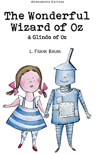 The Wonderful Wizard of Oz & Glinda of Oz (Wordsworth Children's Classics)