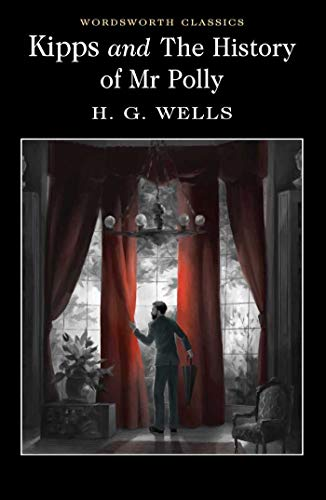 Kipps and The History of Mr Polly: H.G. Wells, Jonathan