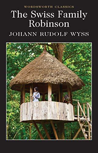 9781840227642: Swiss Family Robinson (Wordsworth Classics)