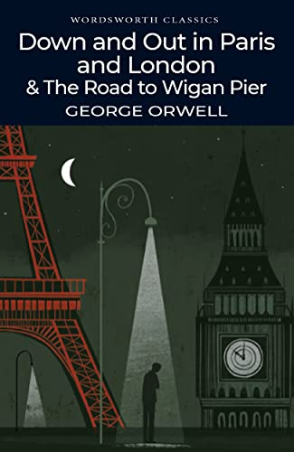 Stock image for Down and Out in Paris and London & The Road to Wigan Pier (Paperback) for sale by Book Depository International