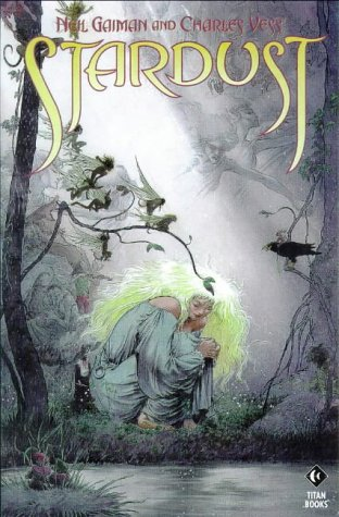 9781840230185: Stardust: Being a Romance Within the Realms of Faerie