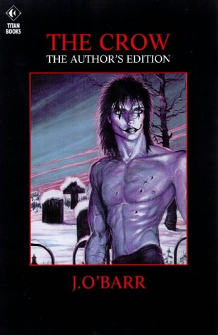 9781840230710: Crow: the Author's Edition Hb