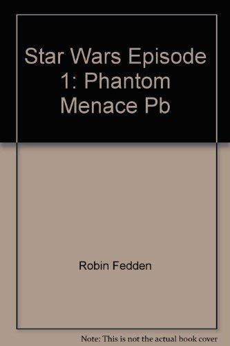 9781840231151: Star Wars Episode 1: Phantom Menace