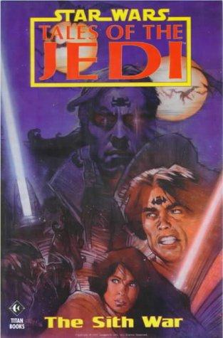 9781840231304: Star Wars: Tales of the Jedi - The Sith War (Star Wars - Tales of the Jedi)