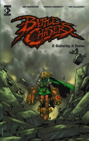 9781840231571: Battlechasers: A Gathering of Heroes
