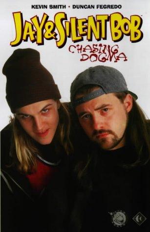 9781840231687: Jay and Silent Bob: Chasing Dogma (Jay & Silent Bob)