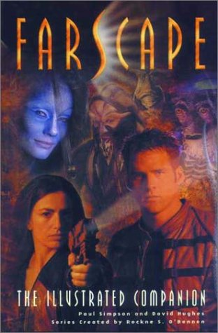 9781840231786: Farscape: The Illustrated Companion