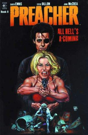 9781840231809: Preacher: All Hell's A'Coming (Preacher)