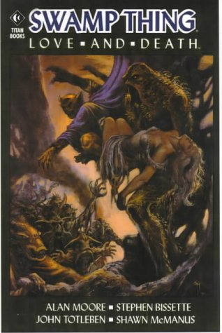 9781840232035: Swamp Thing: Love and Death