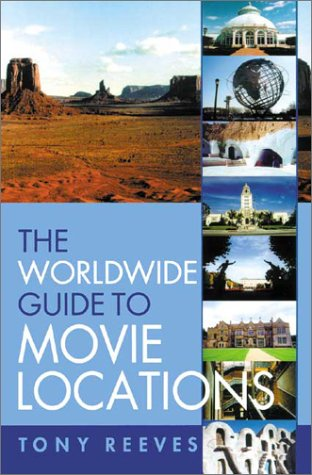 9781840232073: The Worldwide Guide to Movie Locations